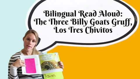 Bilingual Read Aloud: The Three Billy Goats Gruff, Los Tres Chivitos
