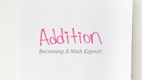 Becoming A Math Expert! Part 2 - Addition