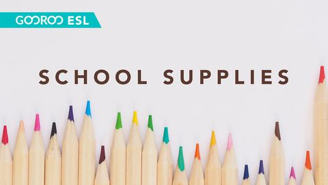 ESL Classes: School Supplies