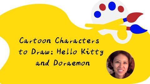 Cartoon Characters to Draw: Hello Kitty and Doraemon