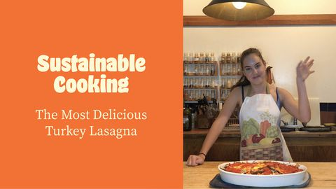 Sustainable Cooking: The Most Delicious Turkey Lasagna