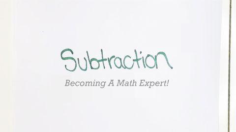 Becoming A Math Expert! Part 3 - Subtraction