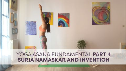 Yoga Asana Fundamental, Part 4 - Surya Namaskar and Invention