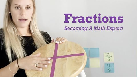Becoming A Math Expert! Part 6 - Fractions