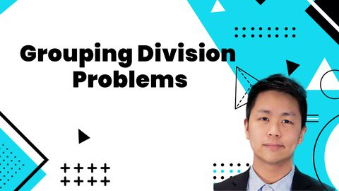 How to Divide: Grouping Division Problems