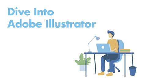 Dive Into Adobe Illustrator