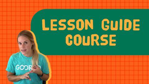 Lesson Guide Course