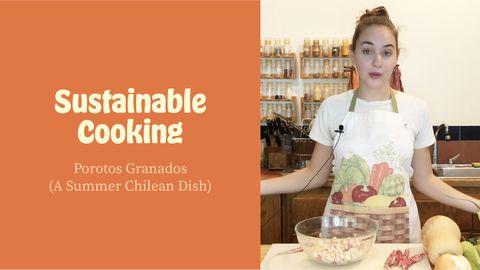 Sustainable Cooking: Porotos Granados (A Summer Chilean Dish)