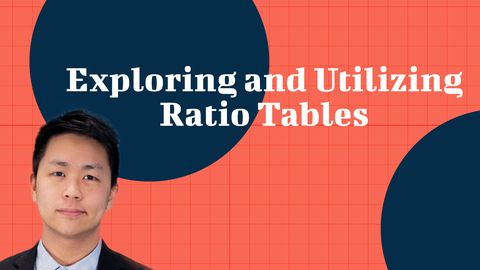 Exploring and Utilizing Ratio Tables