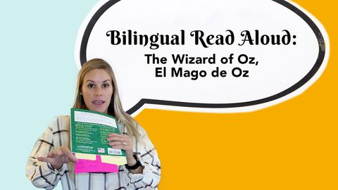 Bilingual Read Aloud: The Wizard of Oz, El Mago de Oz
