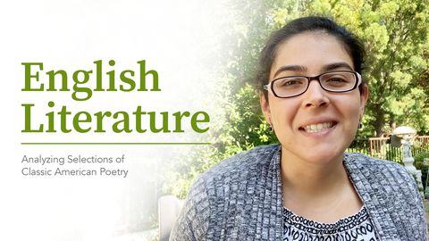 English Literature: Analyzing Selections of Classic American Poetry
