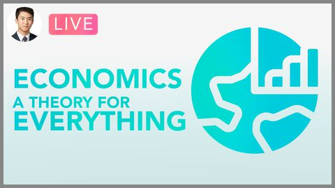 [Webinar] Economics: A Theory for Everything