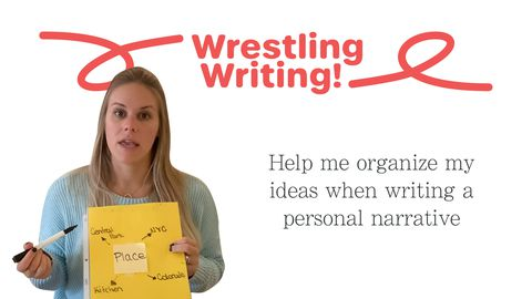 Wrestling Writing! Part 1: Personal Narrative
