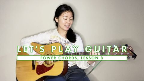 Power Chords - How to Play Guitar: Chords, Lesson 8
