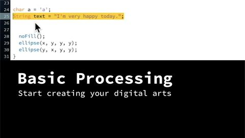 Basic Processing: Start Creating Your Digital Arts
