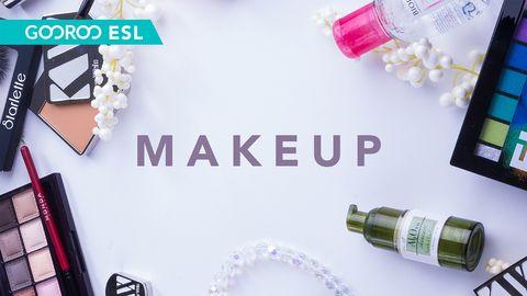 ESL: Makeup