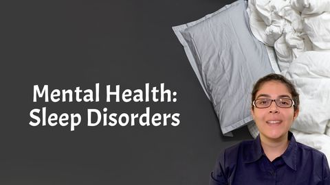 Mental Health: Sleep Disorders