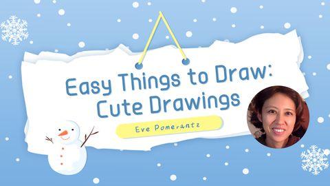 Easy Things to Draw: Cute Drawings
