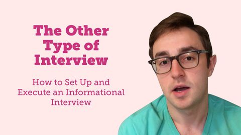 The Other Type of Interview: Set Up & Execute an Informational Interview