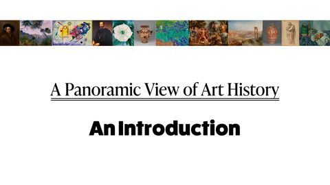 Elements of Art - A Panoramic View of Art History: An Introduction