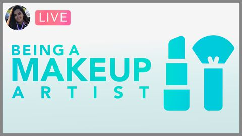 [Webinar] What Does it Take To Be an MUA: The In And Outs of Makeup and Techniques