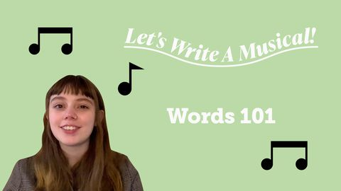 Let's Write a Musical: Words 101