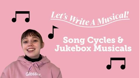 Let's Write a Musical: Song Cycles and Jukebox Musicals