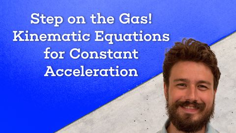 Constant Acceleration Formula and Kinematic Equations