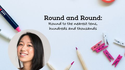 Round and Round: Round to the Nearest Tens, Hundreds and Thousands