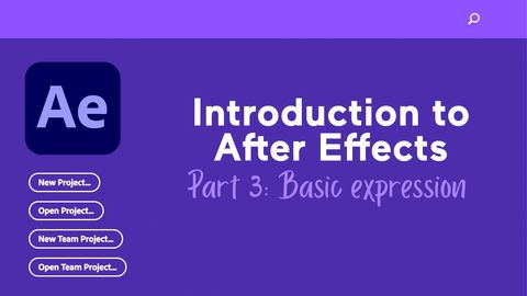 Introduction to After Effects, Part 3: Basic Expression