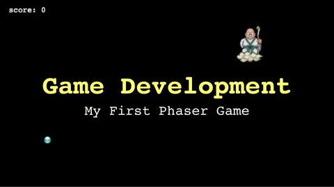 Game Development: My First Phaser Game