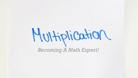 Becoming A Math Expert! Part 4 - Multiplication
