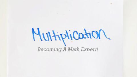 Becoming A Math Expert! Part 4 - Multiplication
