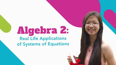 Algebra 2: Real Life System of Linear Equations