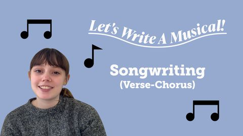 Songwriting (Verse-Chorus) - Let's Write a Musical