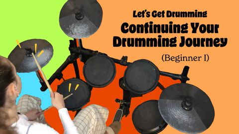 Let's Get Drumming 1: Working on Eye, Hand, and Foot Coordination