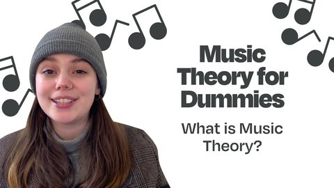 Music Theory for Dummies: What is Music Theory?
