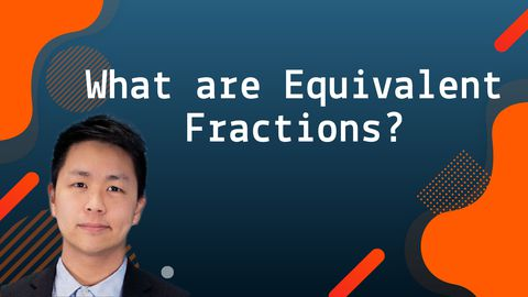 Equivalent Fractions: An Intro with Sample Problems