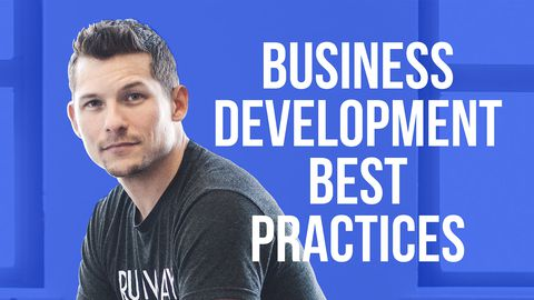 Business Development Best Practices