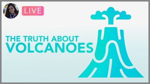 [Webinar] The Explosive Truth About Volcanoes
