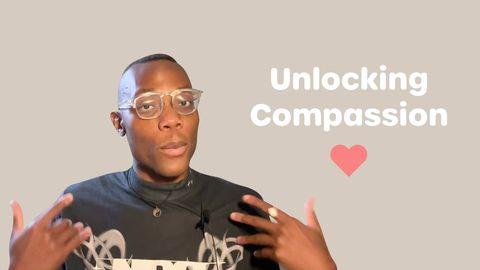 Unlocking Compassion