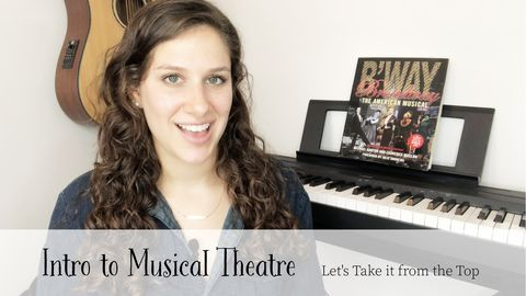 Intro to Musical Theatre: Let's Take it from the Top