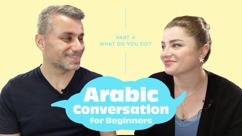 Arabic Conversation for Beginners, Part 4: What Do You Do?
