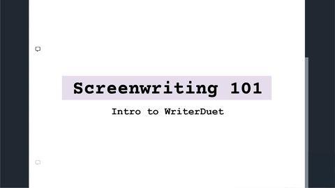 Screenwriting 101: Intro to WriterDuet