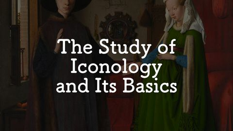 The Study of Iconology and Its Basics