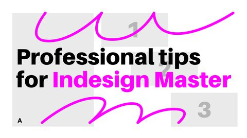Professional Tips for Adobe Indesign