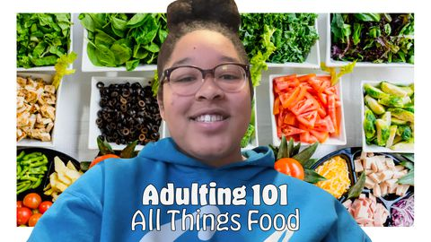 Adulting 101: All Things Food