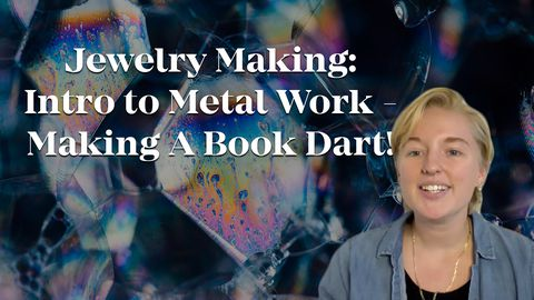 Jewelry Making: Intro to Metal Work - Making A Book Dart!
