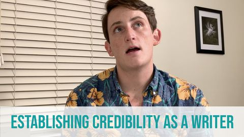 Establishing Credibility as a Writer
